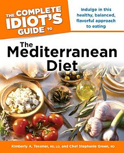 The Complete Idiot s Guide to the Mediterranean Diet Book