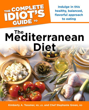 The Complete Idiot s Guide to the Mediterranean Diet