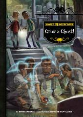 Book 17: Grow a Ghost!