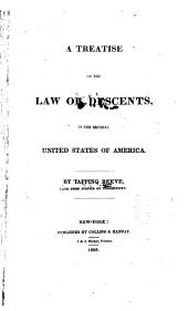 A Treatise on the Law of Descents, in the Several United States of America