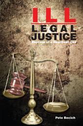 Ill-Legal Justice: Baptism of a Deadbeat Dad
