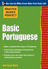 Practice Makes Perfect Basic Portuguese (EBOOK): With 190 Exercises