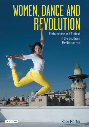 Women, Dance and Revolution