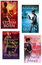 Richelle Mead Dark Swan Bundle: Storm Born, Thorn Queen, Iron Crowned & Shadow Heir