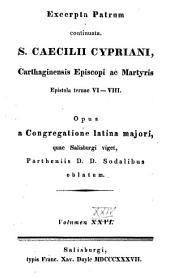 Epistolae ternae VI-VIII.: Volume 24
