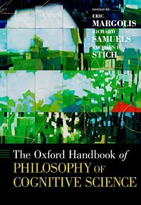 The Oxford Handbook of Philosophy of Cognitive Science PDF