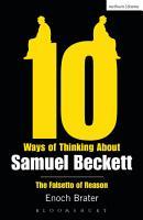 Ten Ways of Thinking About Samuel Beckett PDF