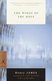 The Wings of the Dove: (A Modern Library E-Book)