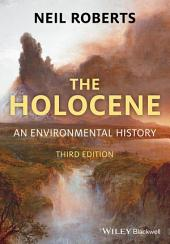 The Holocene: An Environmental History, Edition 3