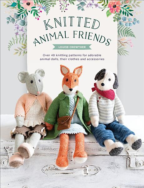 Download Knitted Animal Friends Book