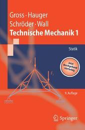 Technische Mechanik: Band 1: Statik, Ausgabe 9