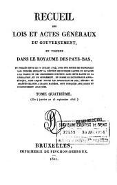 Recueil des lois et actes géneraux du gouvernement, en vigueur dans le Royaume des Pays-Bas: Volume4