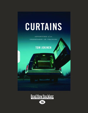 Curtains  Adventures of an Undertaker In Training