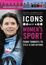 Icons of Women's Sport [2 volumes]