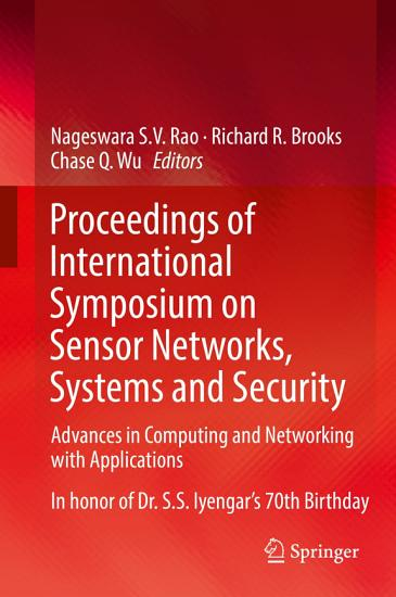 Proceedings of International Symposium on Sensor Networks  Systems and Security PDF