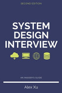 System Design Interview - An Insider's Guide