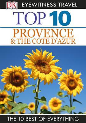 Top 10 Provence   Cote D Azur PDF