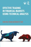 Effective Trading in Financial Markets Using Technical Analysis PDF