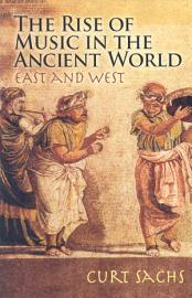 The Rise Of Music In The Ancient World  East And West