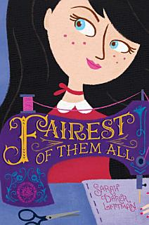 Fairest of Them All Book