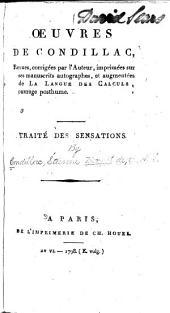 Œuvres de Condillac: Traité des sensations. Traité des animaux