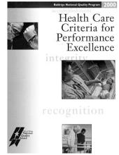 Health Care Criteria for Performance Excellence: Baldrige National Quality Program, 2000
