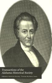 Transactions of the Alabama Historical Society: Volume 4