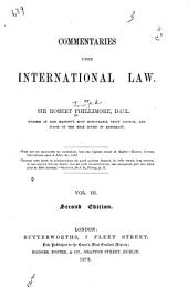 Commentaries Upon International Law: Volume 3