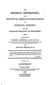 The Medical Repository: Volume 5