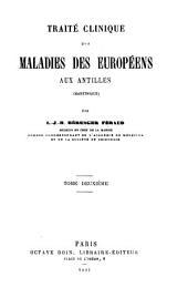 Traité clinique des maladies des Européens aux Antilles (Martinique)