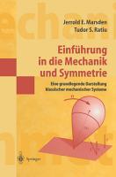 Einf  hrung in die Mechanik und Symmetrie PDF