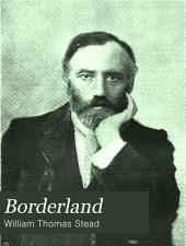 Borderland: A Quarterly Review and Index, Volume 2