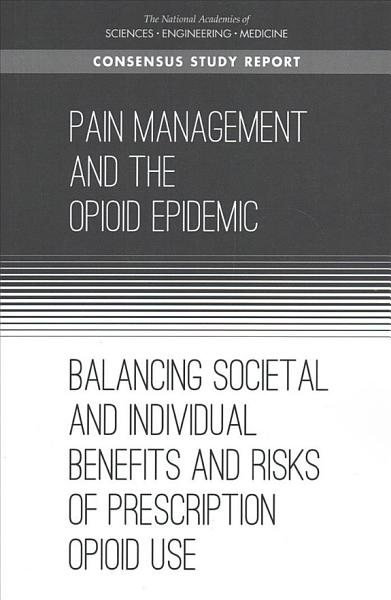 Download Pain Management and the Opioid Epidemic Book