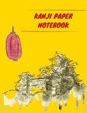 Kanji Paper Notebook  Practice Writing Japanese Genkouyoushi Symbols   Kana Characters  Learn How to Write Hiragana  Katakana and Genkoyoshi PDF