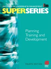 Planning Training and Development: Edition 4