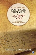 Revisiting the Political Thought of Ancient India PDF