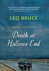 Death at Hallows End: A Carolus Deene Mystery