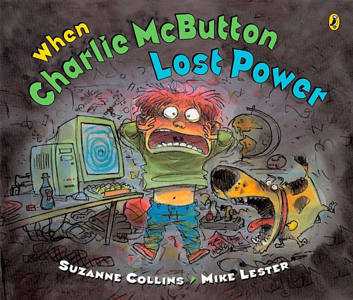 Download When Charlie McButton Lost Power Book