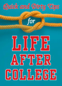 Quick and Dirty Tips for Life After College