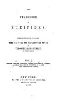 The Tragedies of Euripides  Hecuba   Orestes   Phoenissae   Medusa   Hippolytus   Alcestis   Bacchae   Heraclidae   Iphigenia in Aulide   Iphigenia in Tauris PDF