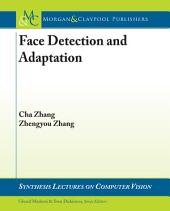 Face Detection and Adaptation