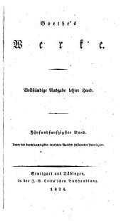 Goethe's Werke: Bände 55-56