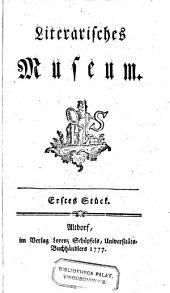 Literarisches Museum. Bd. 1.2. a 4 Stücke: Volume 1
