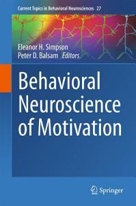 Behavioral Neuroscience of Motivation Book