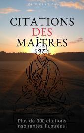 CITATIONS DES MAITRES