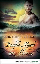 Dunkle Macht des Herzens: Roman
