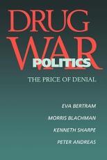 Drug War Politics