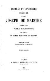 Lettres et opuscules inédits : Volume 2