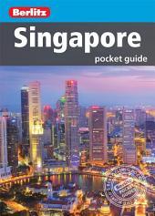 Berlitz: Singapore Pocket Guide: Edition 7