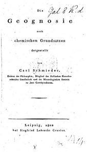 Die Geognosie, nach chemischen Grundsätzen dargestellt